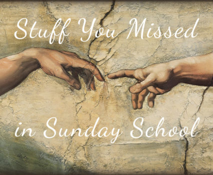 Michaelangelo's Cistine Chapel hands of creation cover image for stuff you missed in sunday school series